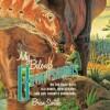My Beloved Brontosaurus by Brian Switek